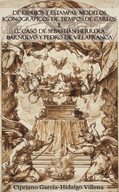 De dibujos y estampas: Modelos iconográficos en tiempos de Carlos II.