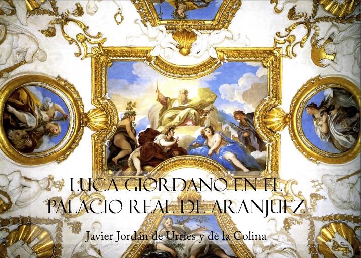 Luca Giordano en el Palacio Real de Aranjuez: El Despacho y la Cámara de Carlos II