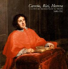 Carreño, Rizi, Herrera y la pintura madrileña de su tiempo