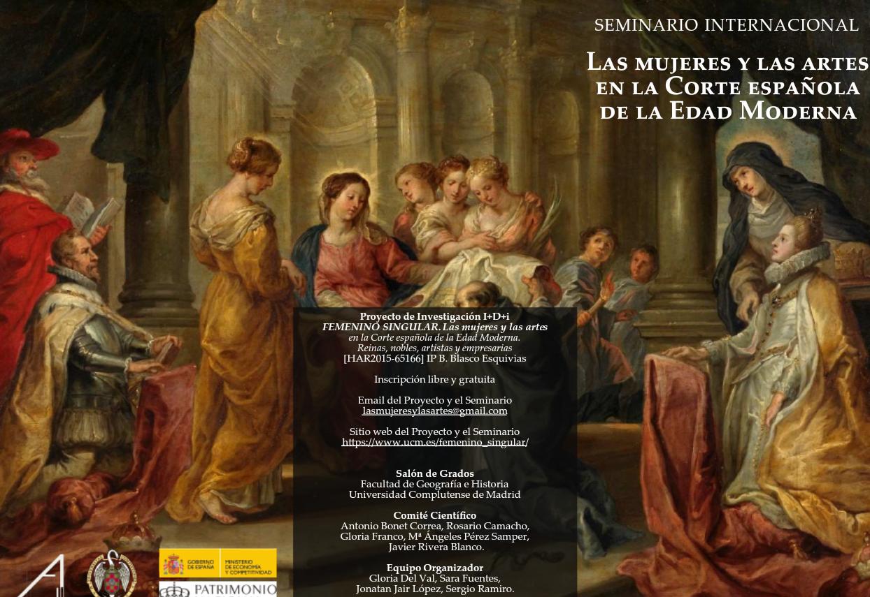 Femenino Singular: Las mujeres y las artes en la Edad Moderna.