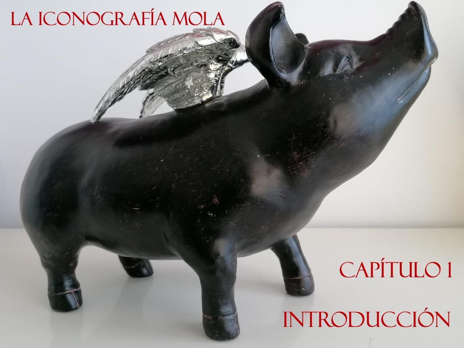 """LA ICONOGRAFÍA MOLA- Cap. 1: """"Introducción"""""""
