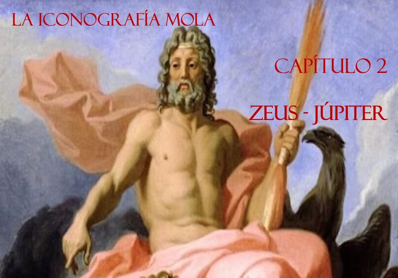 """La Iconografía Mola- Cap. 2: """"Zeus – Júpiter"""""""