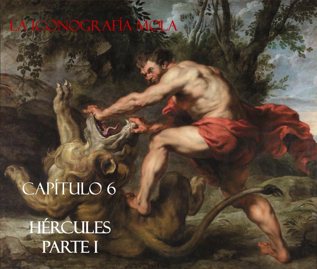 """La Iconografía Mola- Cap. 6: """"Hércules"""" Parte I"""