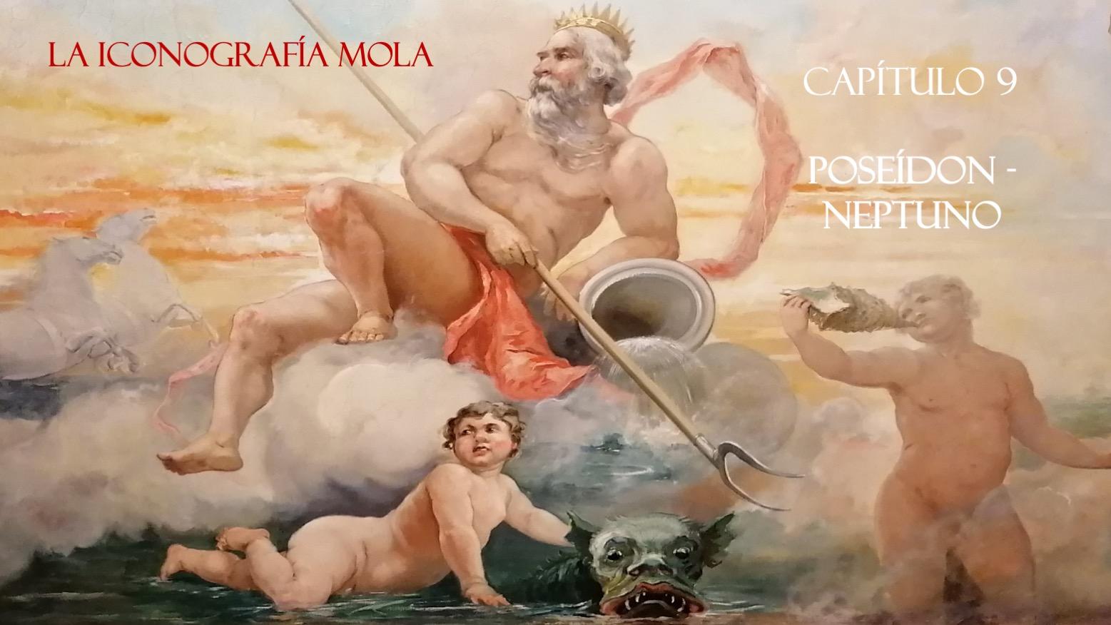 """La Iconografía Mola- Cap. 9: """"Poseidón – Neptuno"""""""