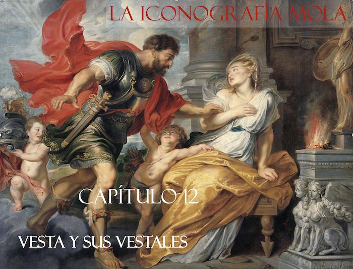 La Iconografía Mola – Cap. 12: Vesta y sus vestales