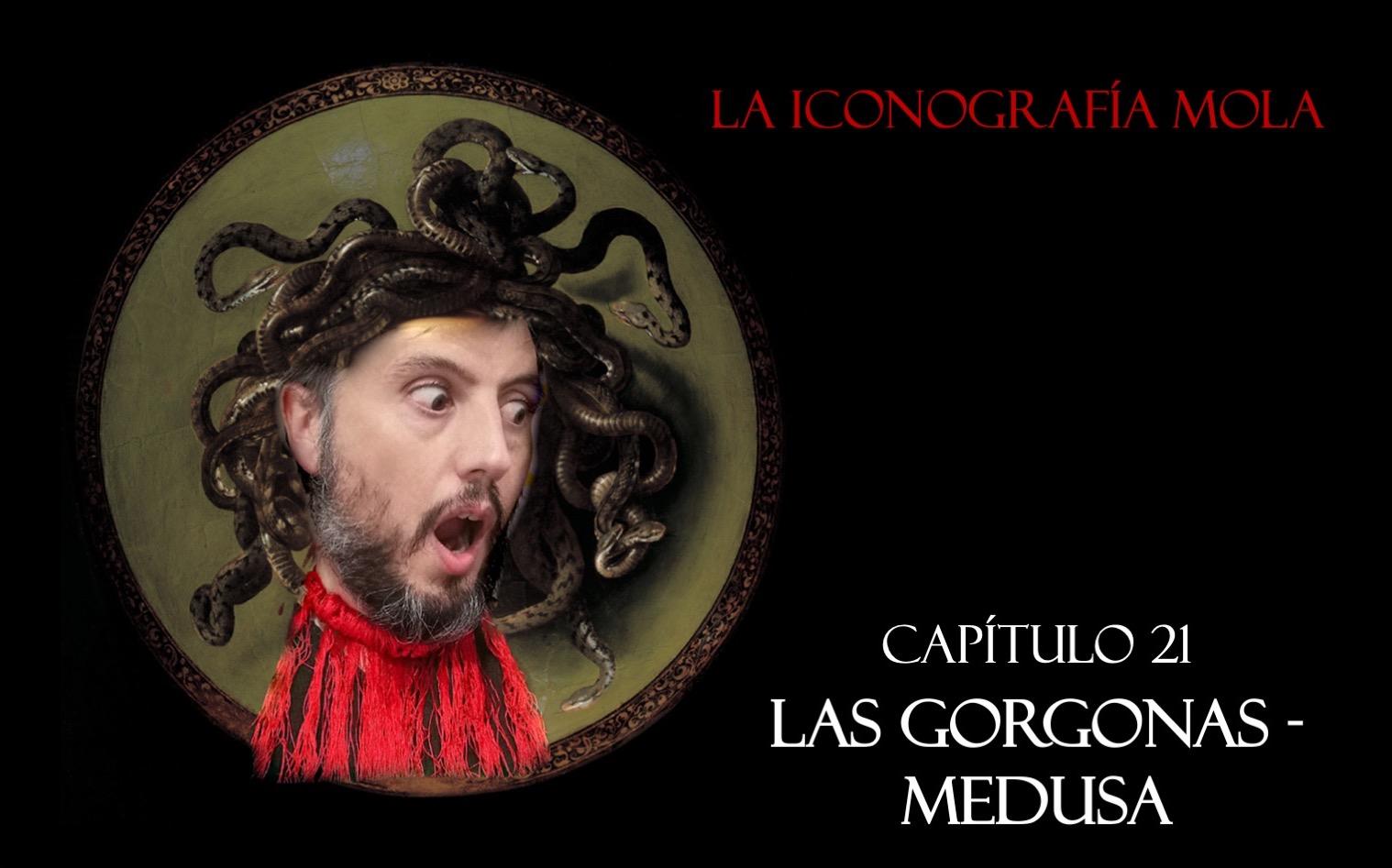 La Iconografía Mola – Cap. 21: Las Gorgonas – Medusa